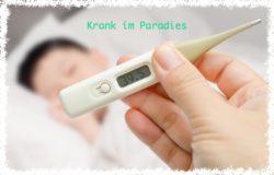 Krank im Paradies
